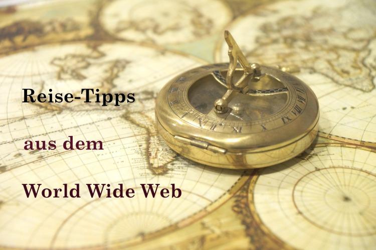 Reise-Tipp saus dem Web